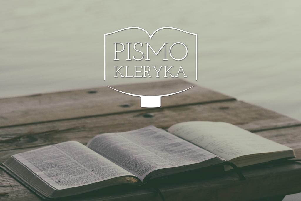 Słuchać słów Zbawiciela – Pismo kleryka