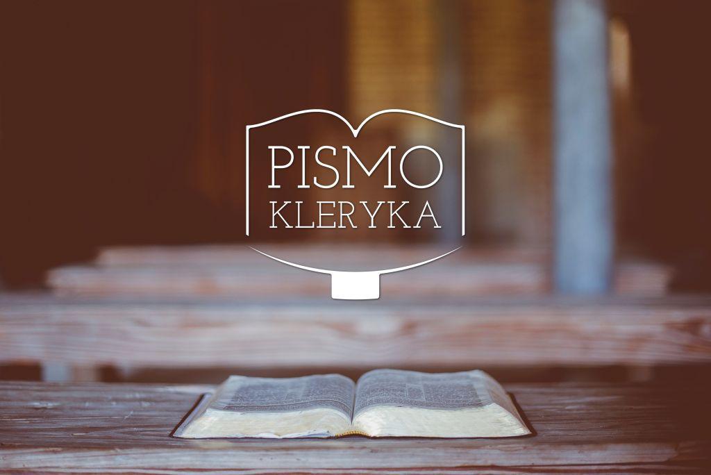 Tak Naprawde nie ja działam… – XI Niedziela Zwykła, Pismo kleryka