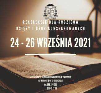 Po rekolekcjach dla Rodziców księży i osób konsekrowanych 2021